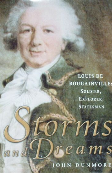 Storms and Dreams, Louis De Bougainville, Soldier, Explorer and Statesman
